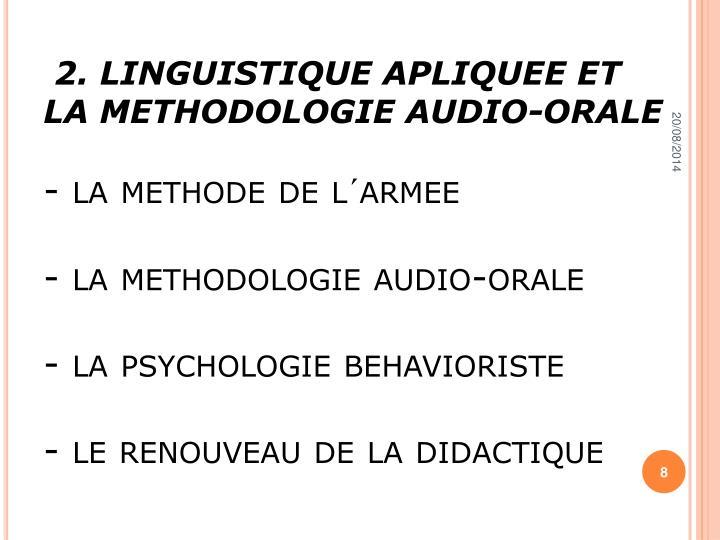 2. LINGUISTIQUE APLIQUEE ET LA METHODOLOGIE AUDIO-ORALE