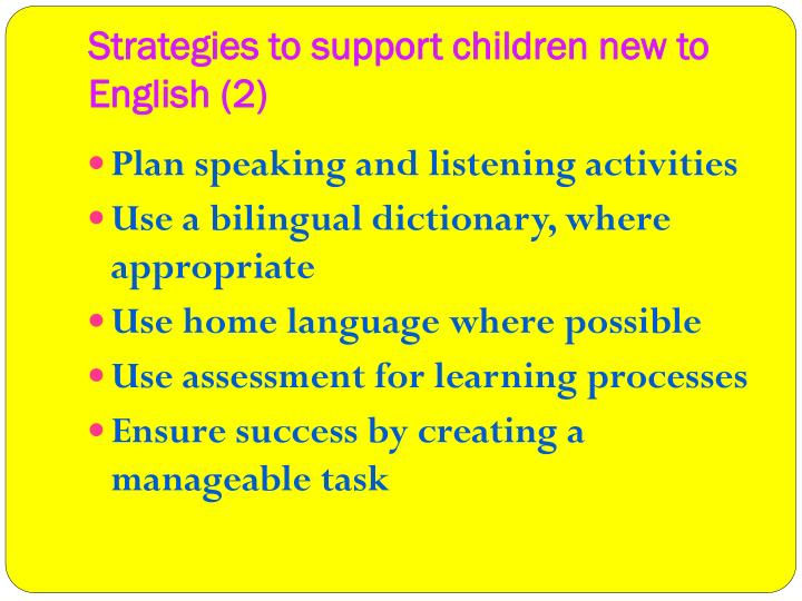 Strategies to support children new to English
