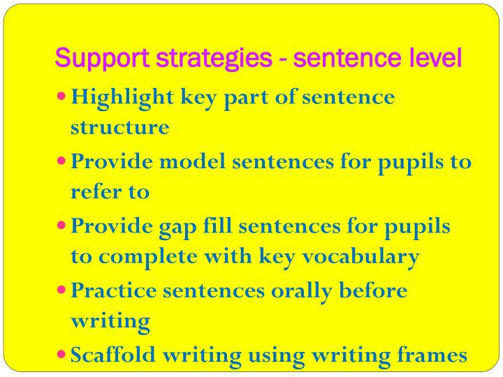 Support strategies - sentence level