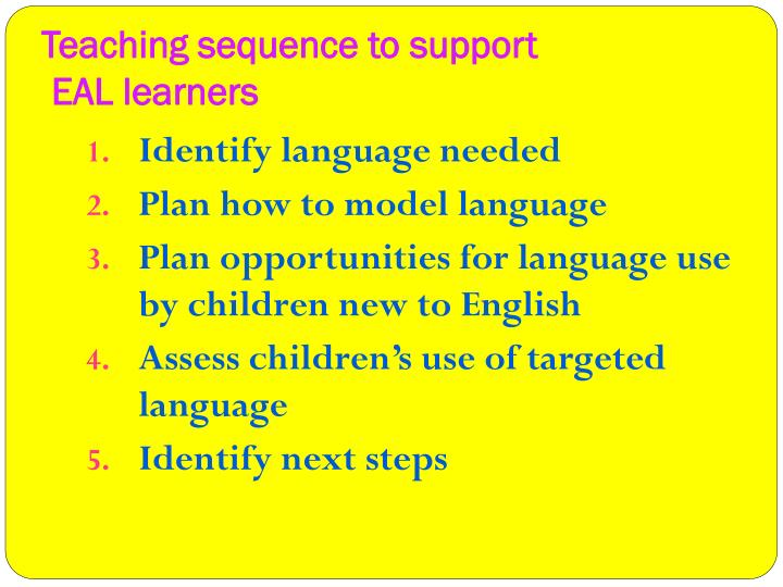 Teaching sequence to support
