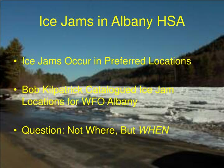 Ice jams in albany hsa