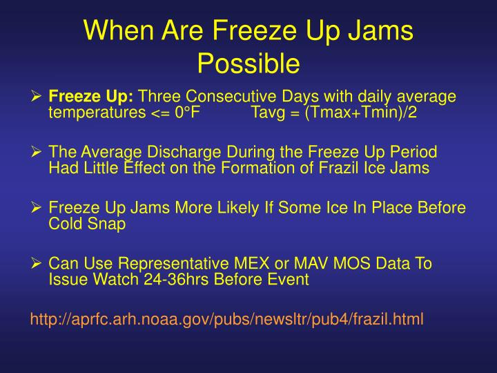 When Are Freeze Up Jams Possible