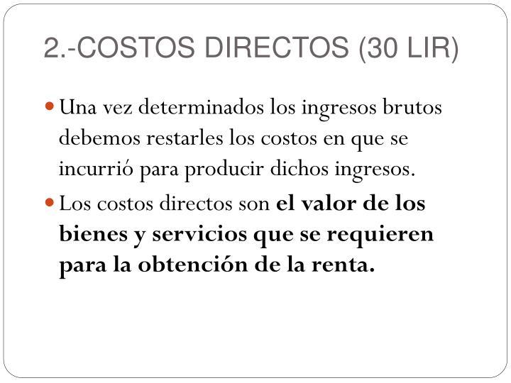 2.-COSTOS DIRECTOS (30 LIR)