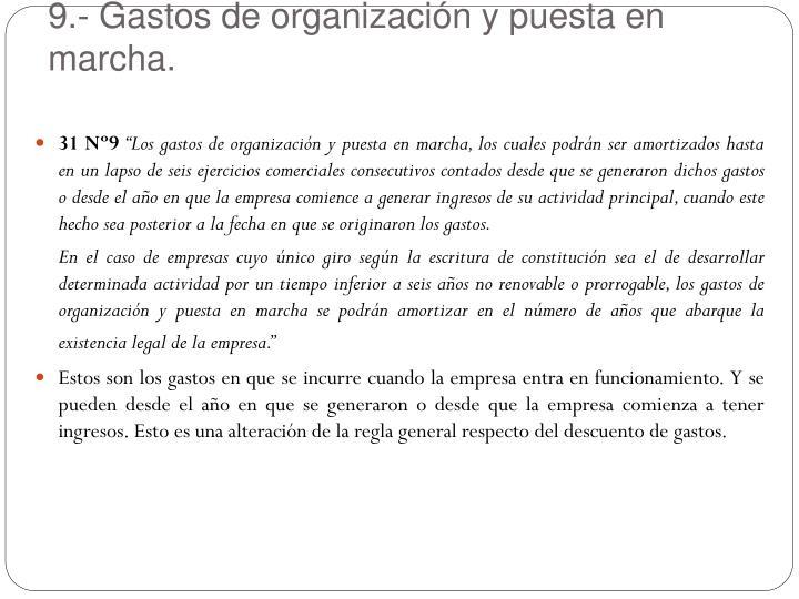 9.- Gastos de organización y puesta en marcha.