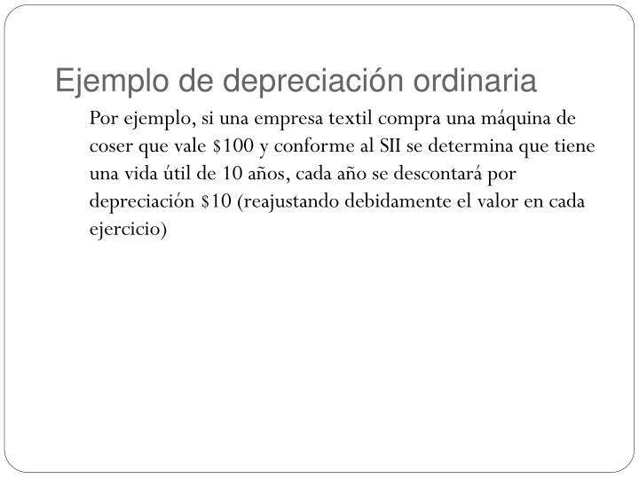 Ejemplo de depreciación ordinaria