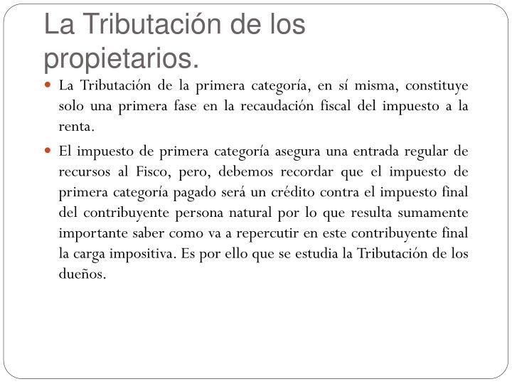 La Tributación de los propietarios.