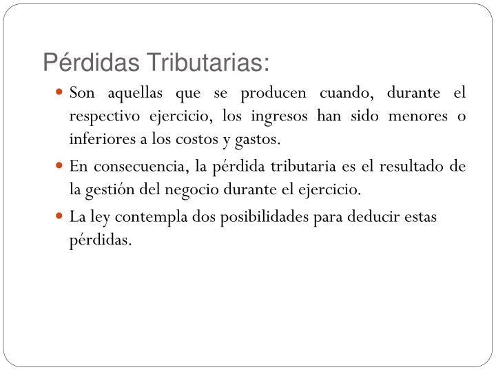Pérdidas Tributarias: