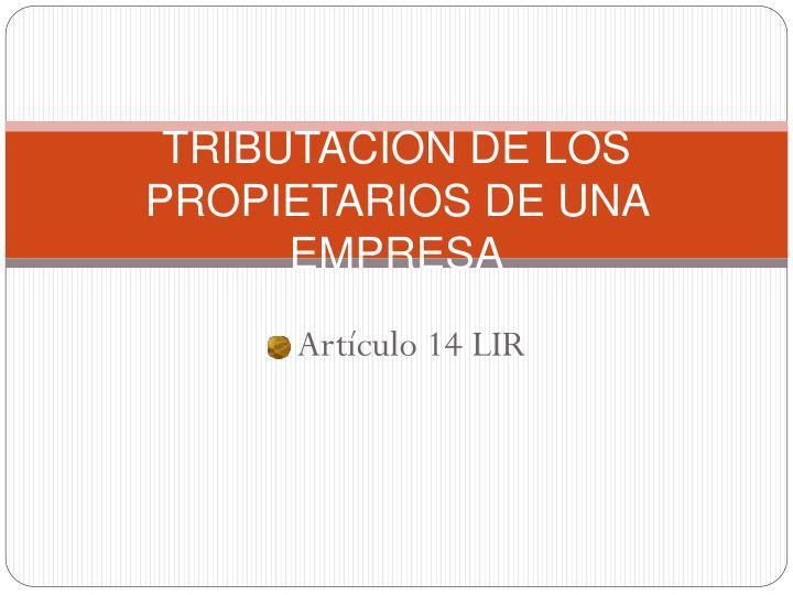 TRIBUTACION DE LOS PROPIETARIOS DE UNA EMPRESA