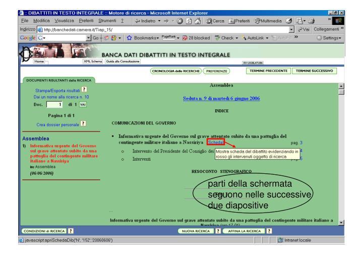 parti della schermata seguono nelle successive due diapositive
