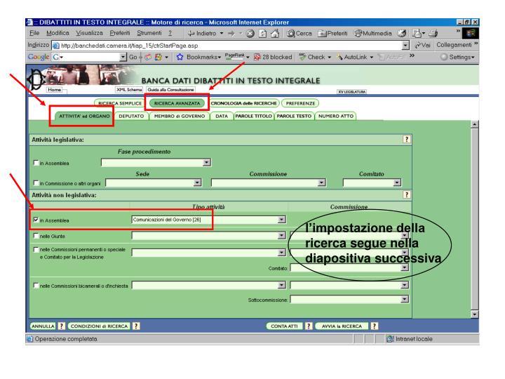 l'impostazione della  ricerca segue nella diapositiva successiva