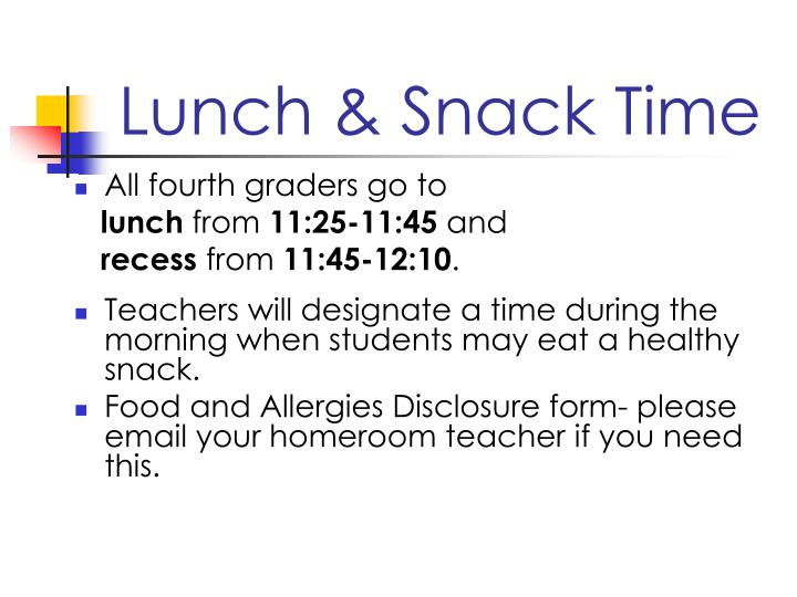 Lunch & Snack Time