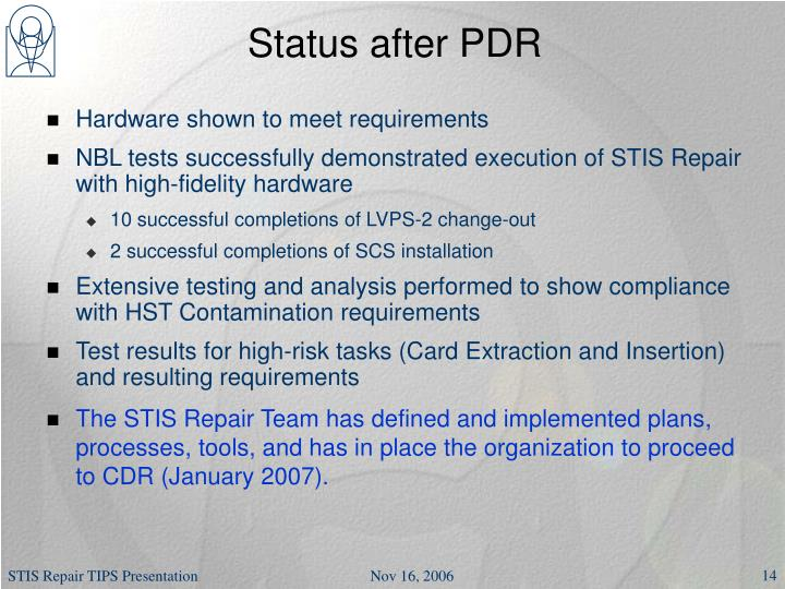 Status after PDR