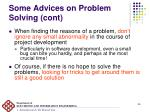 some advices on problem solving cont