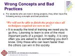 wrong concepts and bad practices