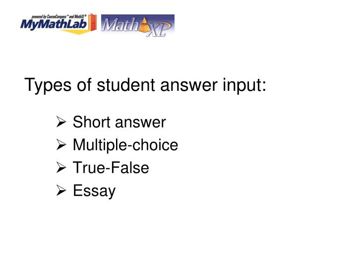 Types of student answer input: