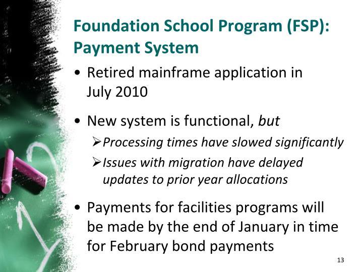 Foundation School Program (FSP): Payment System