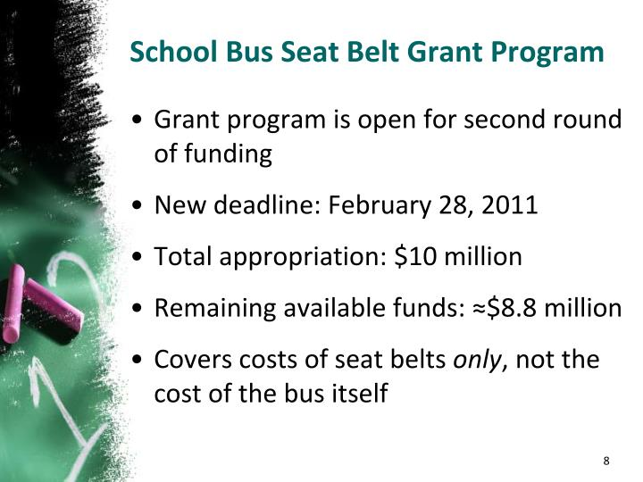 School Bus Seat Belt Grant Program
