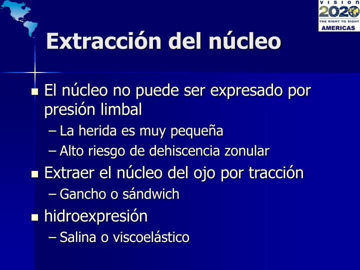 Extracción del núcleo