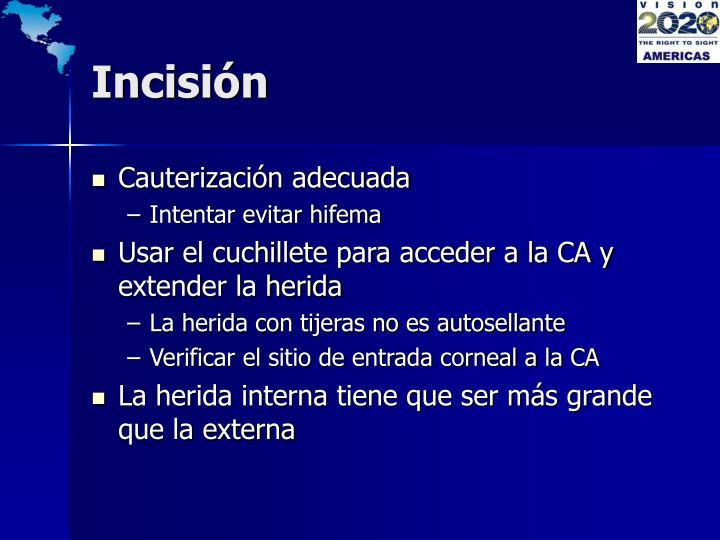 Incisión