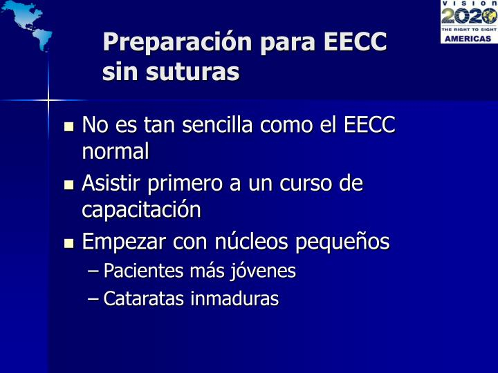 Preparación para EECC sin suturas
