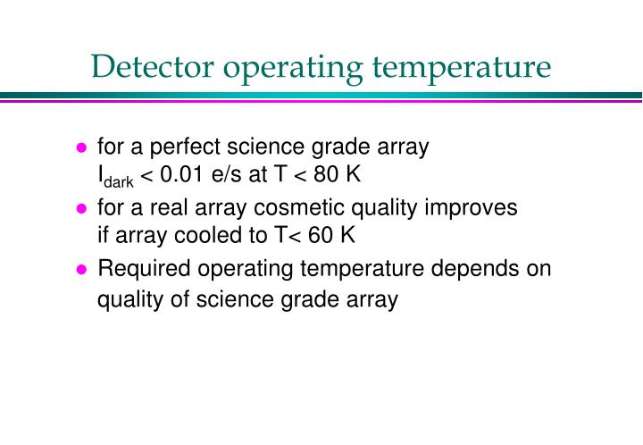 Detector operating temperature