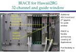irace for hawaii2rg 32 channel and guide window1