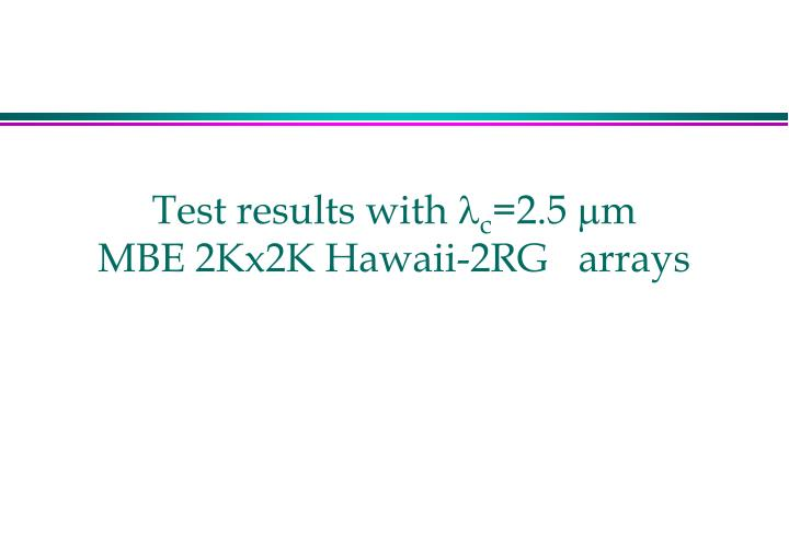 Test results with