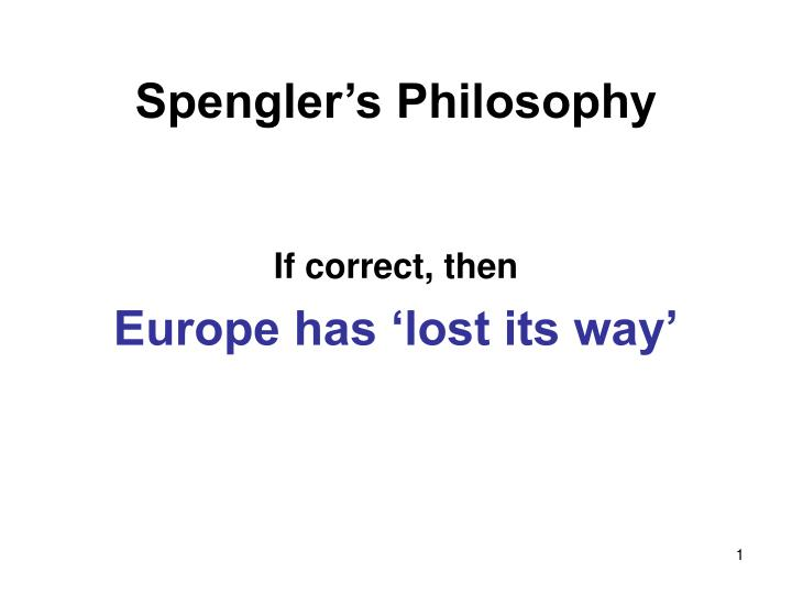 Spengler's Philosophy