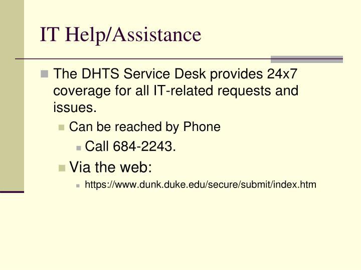 IT Help/Assistance