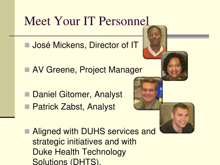 Meet Your IT Personnel