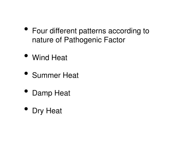 Four different patterns according to nature of Pathogenic Factor