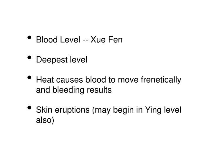 Blood Level -- Xue Fen