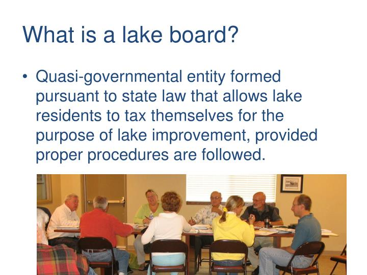 What is a lake board?