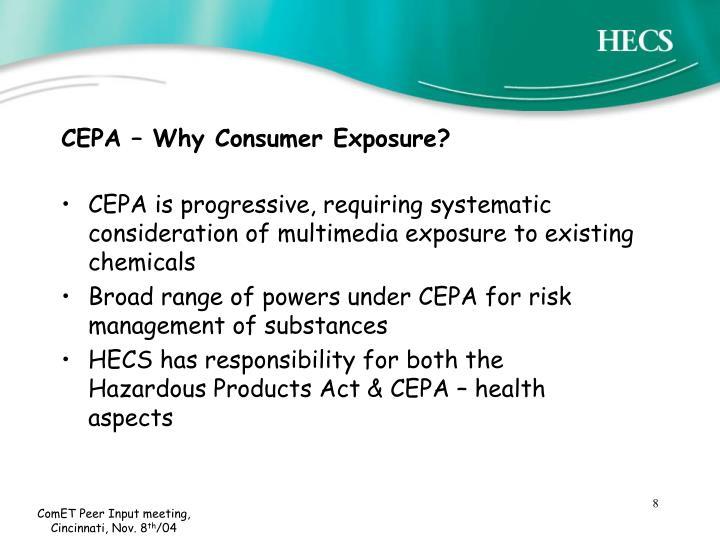 CEPA – Why Consumer Exposure?