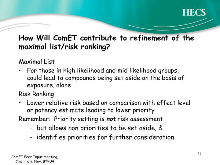 How Will ComET contribute to refinement of the maximal list/risk ranking?