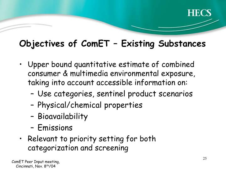 Objectives of ComET – Existing Substances