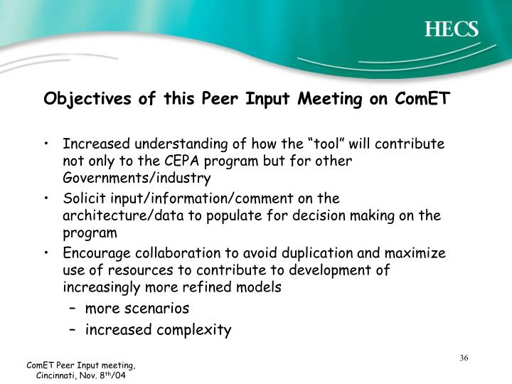 Objectives of this Peer Input Meeting on ComET