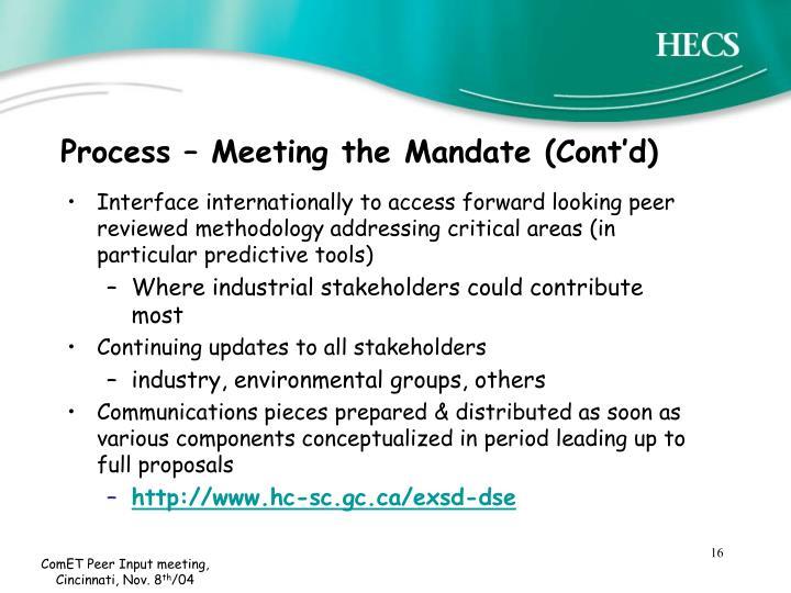 Process – Meeting the Mandate (Cont'd)