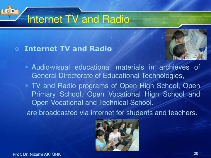Internet TV and Radio