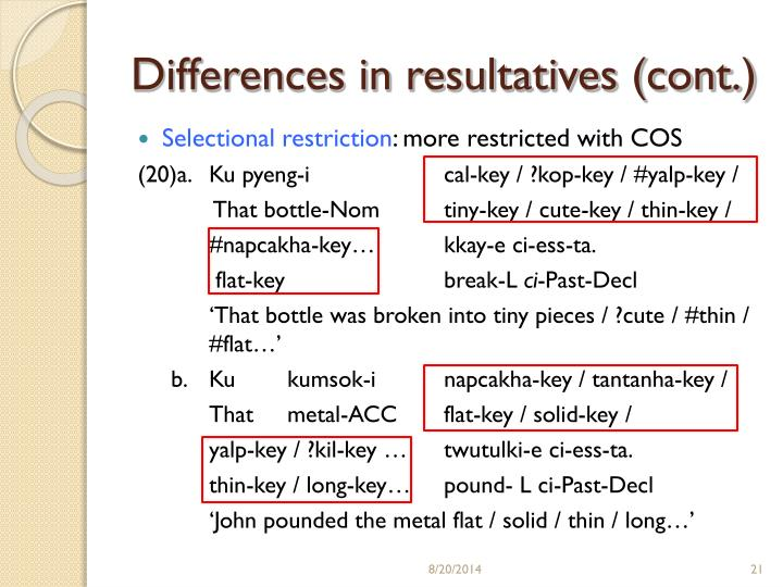 Differences in resultatives (cont.)