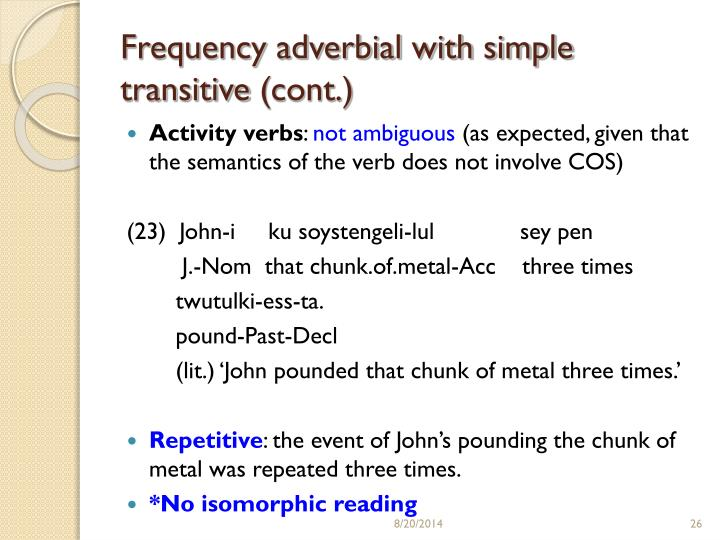 Frequency adverbial with simple transitive