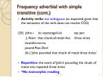 frequency adverbial with simple transitive cont