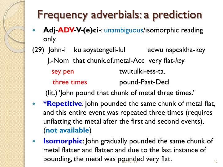 Frequency adverbials: a prediction