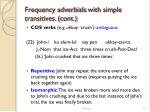 frequency adverbials with simple transitives cont