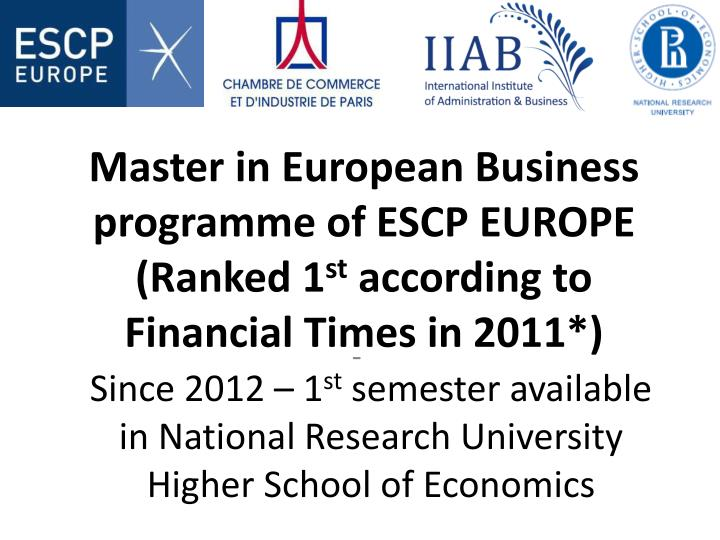 Since 2012 1 st semester available in national research university higher school of economics