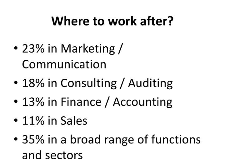 Where to work after?