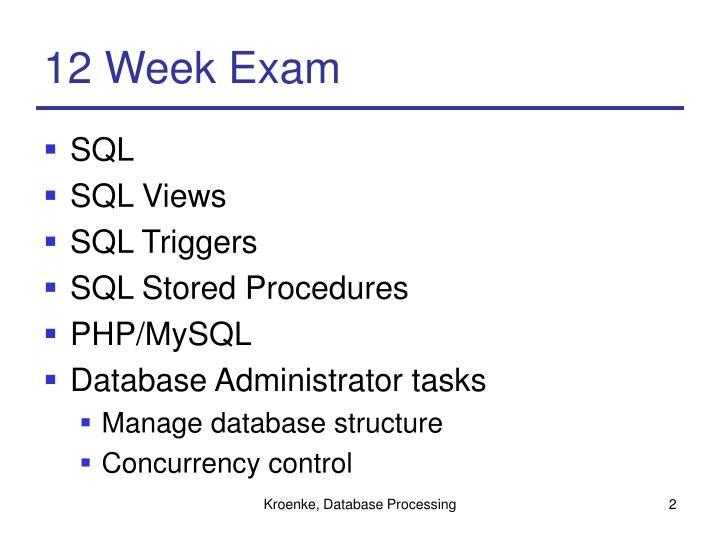 12 Week Exam
