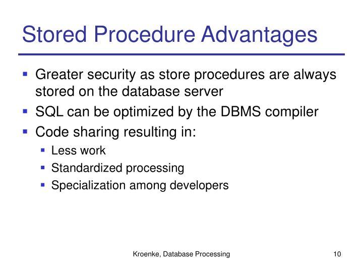 Stored Procedure Advantages
