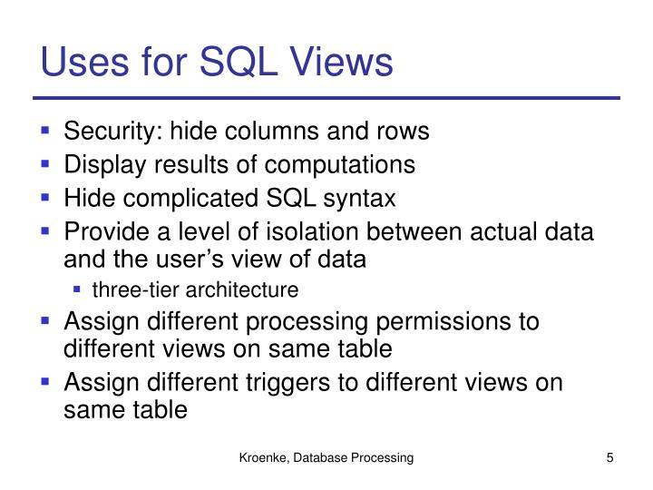 Uses for SQL Views
