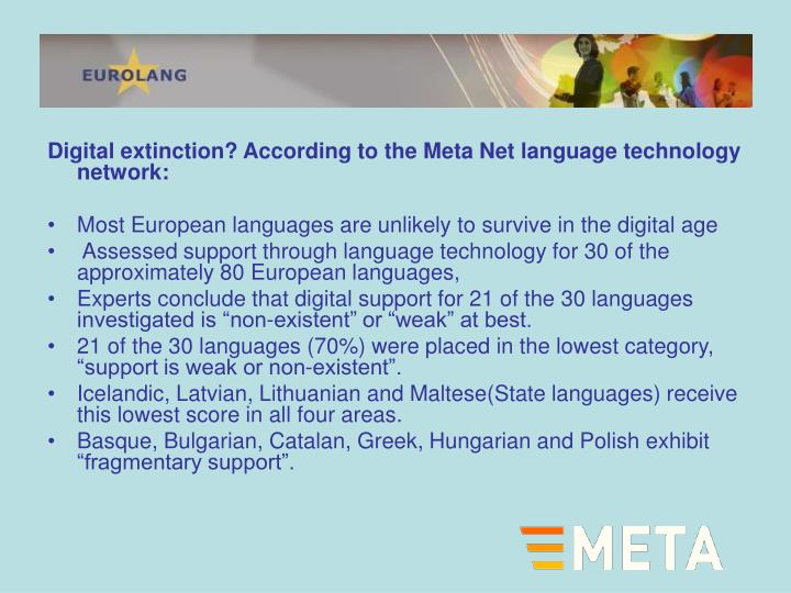 Digital extinction? According to the Meta Net language technology network: